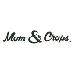 Mom and Crops (MAC Collective)