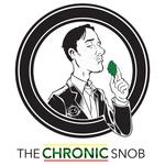 The Chronic Snob