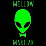 Mellow Martian - La Puente