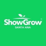 ShowGrow Santa Ana