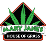 Mary Jane's House of Grass
