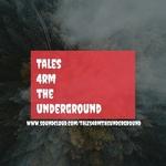 tales4rmtheunderground